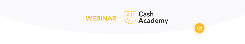 Header Webinar Cash academy